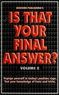 Is That Your Final Answer? : Vol. 2