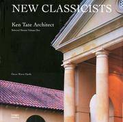 Ken Tate Architect, Vol. 1: Selected Houses Ken Tate and Oscar Riera Ojeda