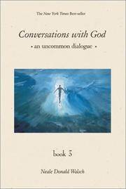 image of Conversations With God: An Uncommon Dialogue, Book 3