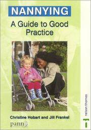 NANNYING: A GUIDE TO GOOD PRACTICE