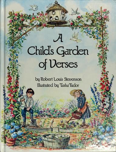 A Child 39 S Garden Of Verses By Stevenson Robert Louis Illustrated By Tasha Tudor 1947