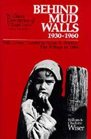 Behind Mud Walls, 1930-1960 : With a Sequel: The Village in 1970 by  Charlotte V  William; Wiser - Paperback - Signed - 1971 - from Top Notch books (SKU: 325611)