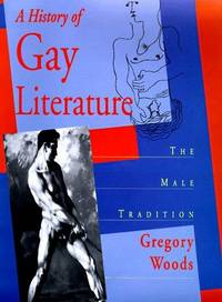image of A History of Gay Literature; the male Tradition