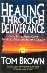 Healing Through Deliverance