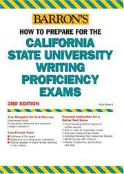 How to Prepare for the California State University Writing Proficiency Exams (Barron's...