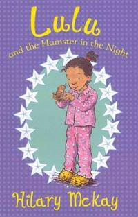 Lulu and the Hamster in the Night by Hilary Mckay - Paperback - 1 - 2013 - from Bookbarn (SKU: 3571361)