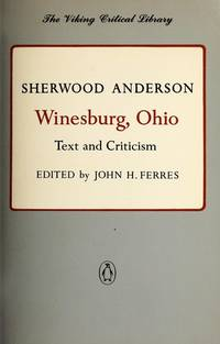 image of Winesburg, Ohio: Text and Criticism (The Viking Critical Library)