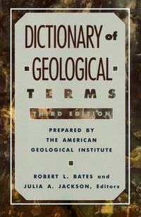 Dictionary of Geological Terms Third Edition