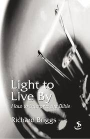 Light to Live by: How to Interpret the Bible
