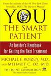 image of YOU: The Smart Patient: An Insider's Handbook for Getting the Best Treatment