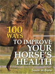 100 Ways to Improve Your Horse's Health