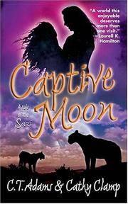 Captive Moon (Tales of the Sazi, Book 3)