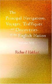 The Principal Navigations, Voyages, Traffiques  Discoveries Of the English Nation