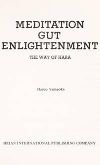 Meditation Gut Enlightenment : The Way of Hara