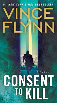 Consent to Kill by Vince Flynn - Paperback - 2006 - from New and Gently Read Books and Biblio.com