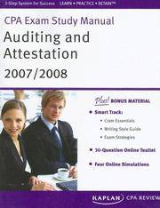 CPA Exam Study Manual: Auditing and Attestation 2007/2008 (Kaplan CPA Exam Study Manual: Auditing...