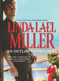 An Outlaw's Christmas by Linda Lael Miller - Hardcover - September 2012 - from The Book Store and Biblio.com