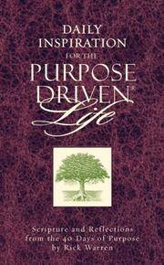 Daily Inspiration for the Purpose Driven Life: Scriptures and Reflections from the 40 Days of Purpose by  Rick Warren - Paperback - 2003-09-22 - from Orion LLC (SKU: 0310802016-2-17981532)
