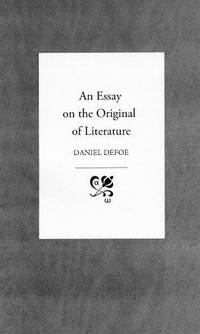 AN ESSAY ON THE ORIGINAL OF LITERATURE