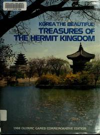 Korea the Beautiful :Treasures of the Hermit Kingdom
