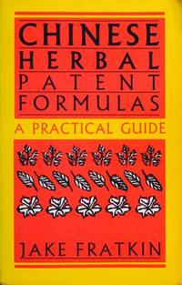 Your Nature, Your Health: Chinese Herbs in Constitutional Therapy.