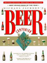 image of Michael Jackson's Beer Companion: The World's Great Beer Styles, Gastronomy, and Traditions