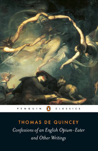 Confessions of an English Opium Eater by de Quincey, Thomas