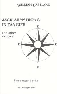 Jack Armstrong in Tangier: and Other Escapes