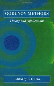 Godunov Methods: Theory and Applications