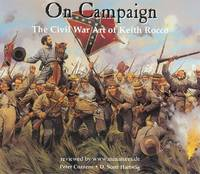 ON CAMPAIGN: The Civil War Art of Keith Rocco