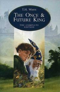 The Once and Future King, Complete Edition