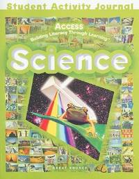 ACCESS Science: Student Activities Journal Grades 5-12