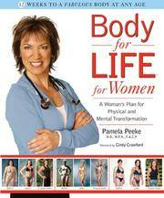 Body for Life for Women: A Woman's Plan for Physical and Mental Transformation