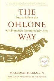 image of The Ohlone Way: Indian Life in the San Francisco-Monterey Bay Area