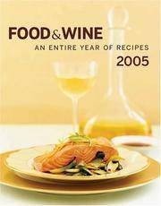 Food & Wine Annual Cookbook 2005  An Entire Year of Recipes