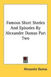 image of Famous Short Stories And Episodes By Alexandre Dumas Part Two