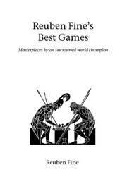 image of Reuben Fine's Best Games (Hardinge Simpole Chess Classics)