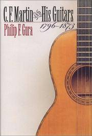 C. F. Martin and His Guitars, 1796-1873 (H. Eugene and Lillian Youngs Lehman Series)