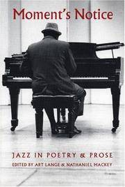 Moment's Notice  Jazz in Poetry and Prose