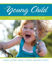 The Young Child: Development from Prebirth Through Age Eight (6th Edition)