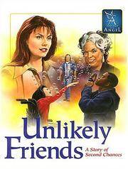 Unlikely Friends: A Story of Second Chances-a Touched by an Angel Book