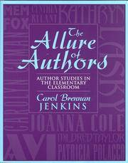 The Allure of Authors: Author Studies in the Elementary Classroom