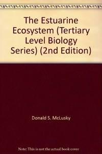 The Estuarine Ecosystem (Tertiary Level Biology)