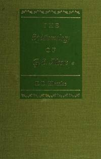 The epistemology of G. E. Moore (Northwestern University publications in analytical philosophy) by E. D Klemke - First Edition - from Powell's Bookstores Chicago (SKU: B20754)