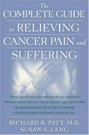The Complete Guide to Relieving Cancer Pain and Suffering Patt