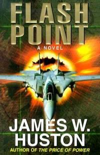 Flash Point: A Novel