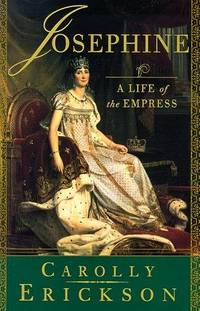 Josephine : A Life of the Empress
