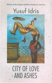 City of Love and Ashes (Modern Arabic Writing)