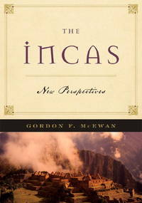 The Incas: New Perpectives