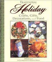 Traditional Holiday Crafts, Gifts, Decorations, and Food